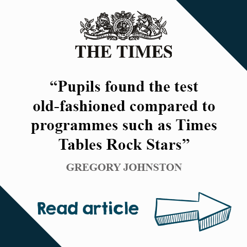 Times Tables Rock Stars mention in The Times - Times tables test = stress x waste of time and money.