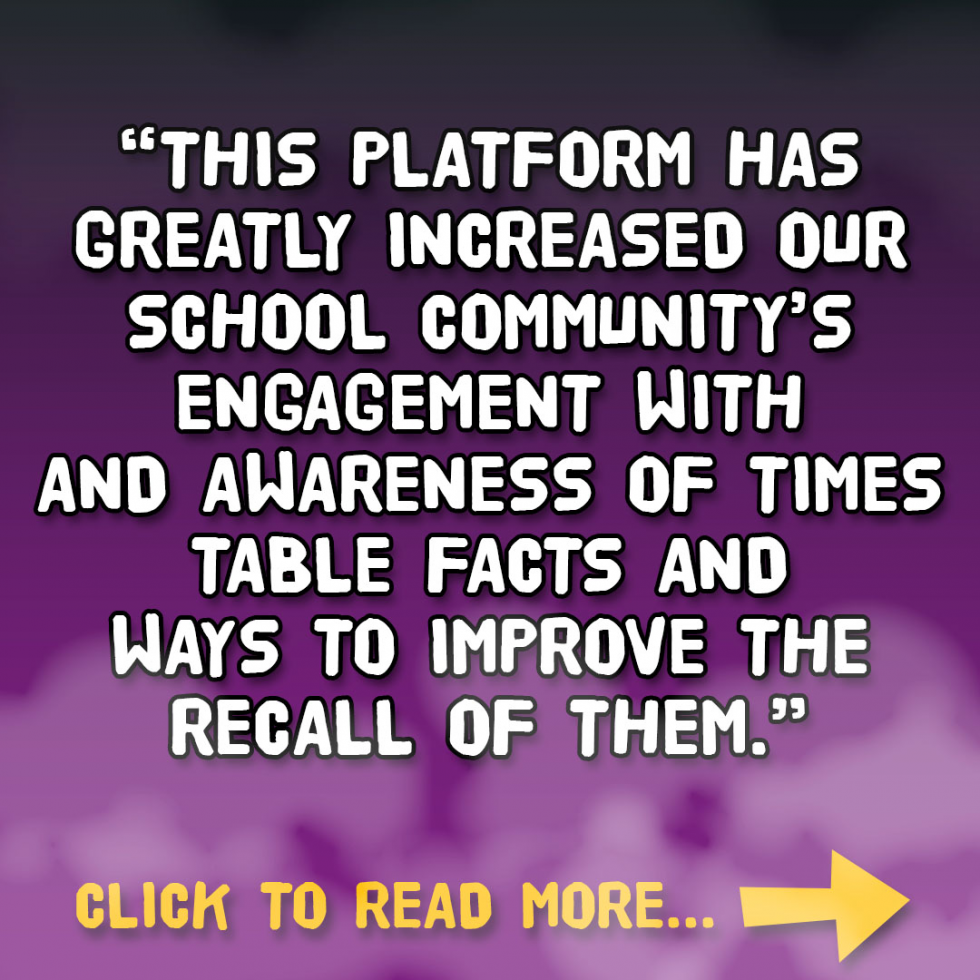 """Crosshall Junior School - """"This platform has greatly increased our school community's engagement with and awareness of times table facts and ways to improve the recall of them."""""""