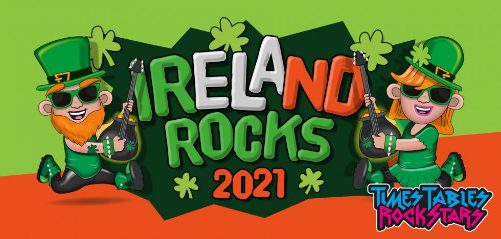 Times Tables Rock Stars Ireland Rocks 2021!