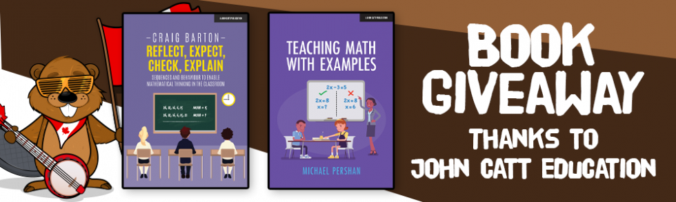 Giveaway for Reflect, Expect, Check, Explain and Teaching Math With Examples.